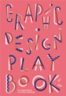 Graphic Design Play Book - Book