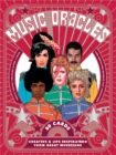 Music Oracles : Creative and Life Inspiration from 50 Musical Icons - Book