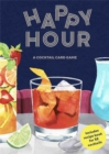 Happy Hour : A Cocktail Card Game - Book