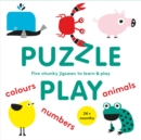 Puzzle Play : Five Chunky Jigsaws to Learn & Play - Book