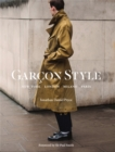 "Garcon Style : ""New York, London, Milano, Paris"" - Book"