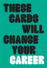 These Cards Will Change Your Career - Book