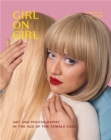 Girl on Girl : Art and Photography in the Age of the Female Gaze - Book