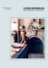Louise Bourgeois : An Intimate Portrait - Book