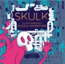 Skulk : A Lost Shadow's Puzzle Adventure - Book