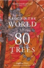Around the World in 80 Trees - Book