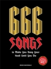 666 Songs to Make You Bang Your Head Until You Die : A Guide to the Monsters of Rock and Metal - Book
