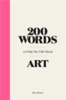 200 Words to Help You Talk About Art - Book
