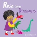 Rosa Loves Dinosaurs - Book