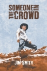 Someone in the Crowd - Book