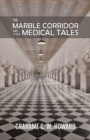 The Marble Corridor and Other Medical Tales - Book