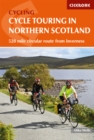 Cycle Touring in Northern Scotland : 528 mile circular route from Inverness - Book