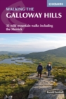 Walking the Galloway Hills : 35 wild mountain walks including The Merrick - Book