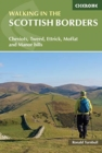 Walking in the Scottish Borders : Cheviots, Tweed, Ettrick, Moffat and Manor hills - Book