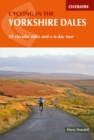 Cycling in the Yorkshire Dales : 24 circular rides and a 6-day tour - Book