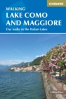Walking Lake Como and Maggiore : Day walks in the Italian Lakes - Book