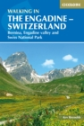 Walking in the Engadine - Switzerland : Bernina, Engadine valley and Swiss National Park - Book