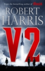V2 : the new Second World War thriller from the #1 bestselling author - Book
