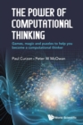 Power Of Computational Thinking, The: Games, Magic And Puzzles To Help You Become A Computational Thinker - Book