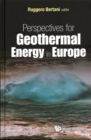 Perspectives For Geothermal Energy In Europe - Book