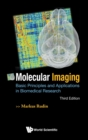 Molecular Imaging: Basic Principles And Applications In Biomedical Research (3rd Edition) - Book