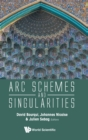 Arc Schemes And Singularities - Book