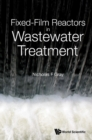 Fixed-film Reactors In Wastewater Treatment - eBook
