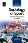 Sociology of Sport : A Global Subdiscipline in Review - Book