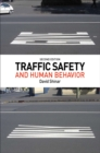 Traffic Safety and Human Behavior : Second Edition - Book