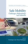 Safe Mobility : Challenges, Methodology and Solutions - Book