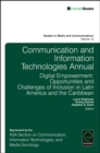 Communication and Information Technologies Annual : Digital Empowerment: Opportunities and Challenges of Inclusion in Latin America and the Caribbean - Book
