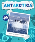 Go Exploring! Continents and Oceans: Antarctica - Book