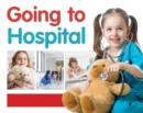 Going to Hospital - Book