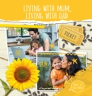 Living With Mum, Living With Dad - Book