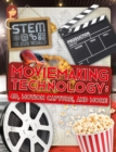 Moviemaking Technology : 4D, Motion Capture and More - Book