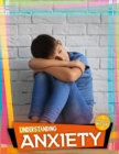 Understanding Anxiety - Book