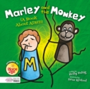 Marley and the Monkey (A Book About ADHD) - Book