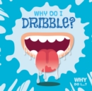 Why Do I Dribble? - Book