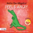 Anita the Alligator Feels Angry - Book
