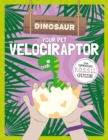Your Pet Velociraptor - Book