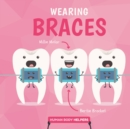 Wearing Braces - Book