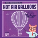 Hot Air Balloons - Book