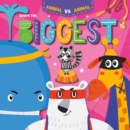 Who's the Biggest? - Book