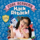 Code Academy and the Hack Attack! - Book