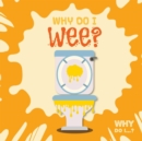 Why Do I Wee? - Book