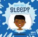 Why Do I Sleep? - Book