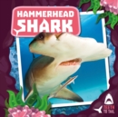 Hammerhead Shark : Teeth to Tail - Book