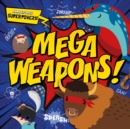 Mega Weapons! - Book