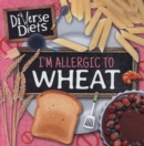 I'm Allergic to Wheat - Book