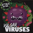 Vulgar Viruses - Book